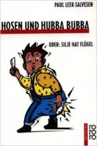HosenHubbaBubba, übersetzt von Gabriele Haefs