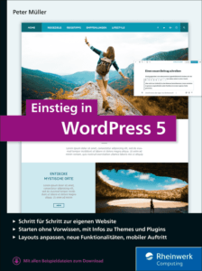Cover von Einstieg in WordPress 5 von PEter Müller, erschienen bei Rheinwerk Verlag